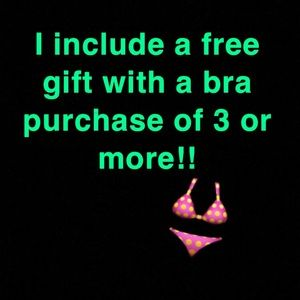 Buy 3 or more bras in a bundle get a free gift!